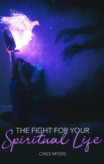 The Fight for Your Spiritual Life