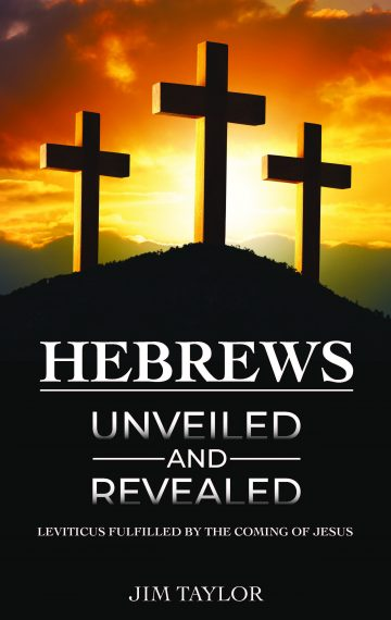 Hebrews Unveiled and Revealed