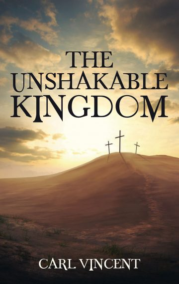The Unshakable Kingdom