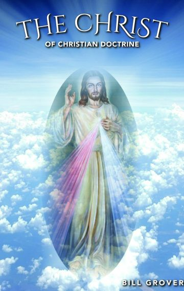 The Christ of Christian Doctrine