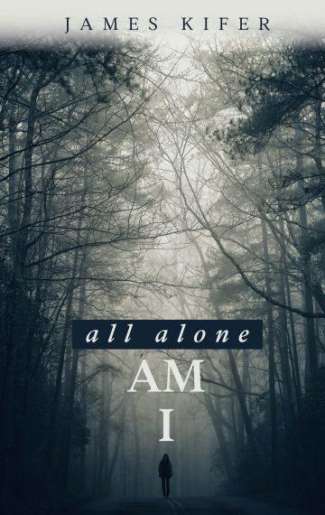 All Alone Am I